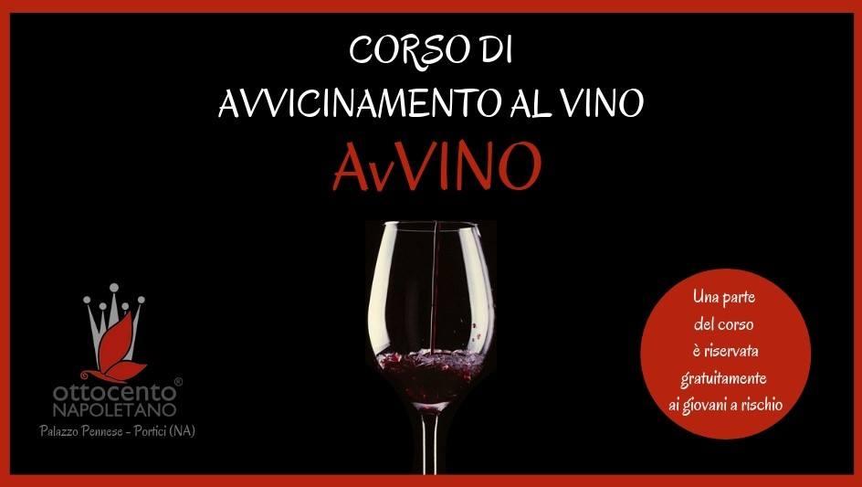 "AvVino ""Avvicinamento Al Vino"" – Portici (NA)"