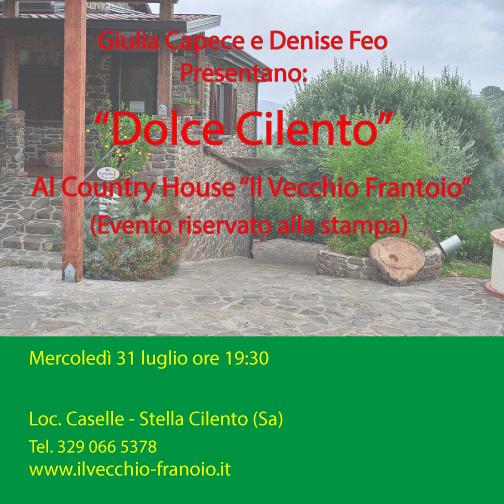 """Un Dolce Per Il Cilento – Giulia Capece E Denise Feo – Mercoledì 31 Luglio Ore 19:00  """"Il Vecchio Frantoio"""" Di Stella Cilento."""