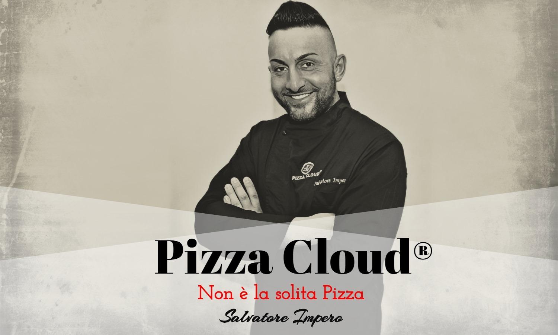 """Pizza Cloud® """"Non è La Solita Pizza"""" – Domenica 6 Ottobre 2019"""