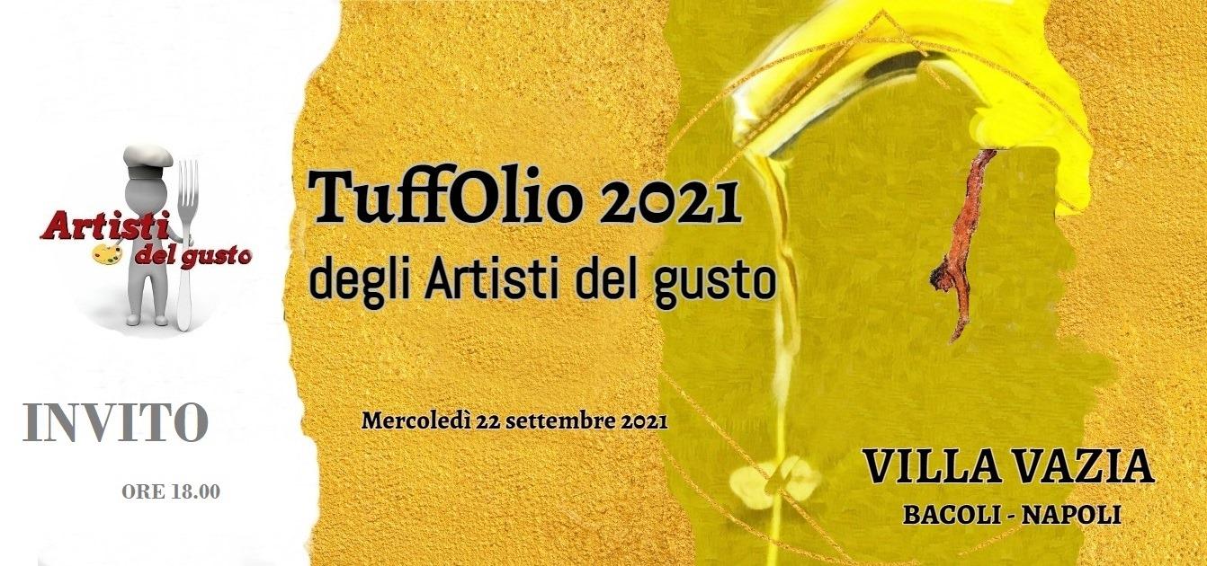 TuffOlio  Degli Artisti Del Gusto Edizione 2021